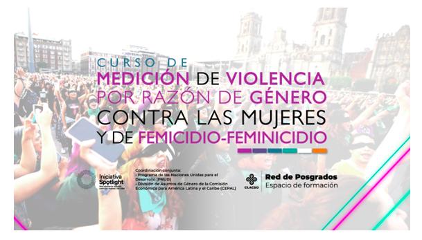 Cierre del Curso de medición de la violencia por razón de género y femicidio-feminicidio
