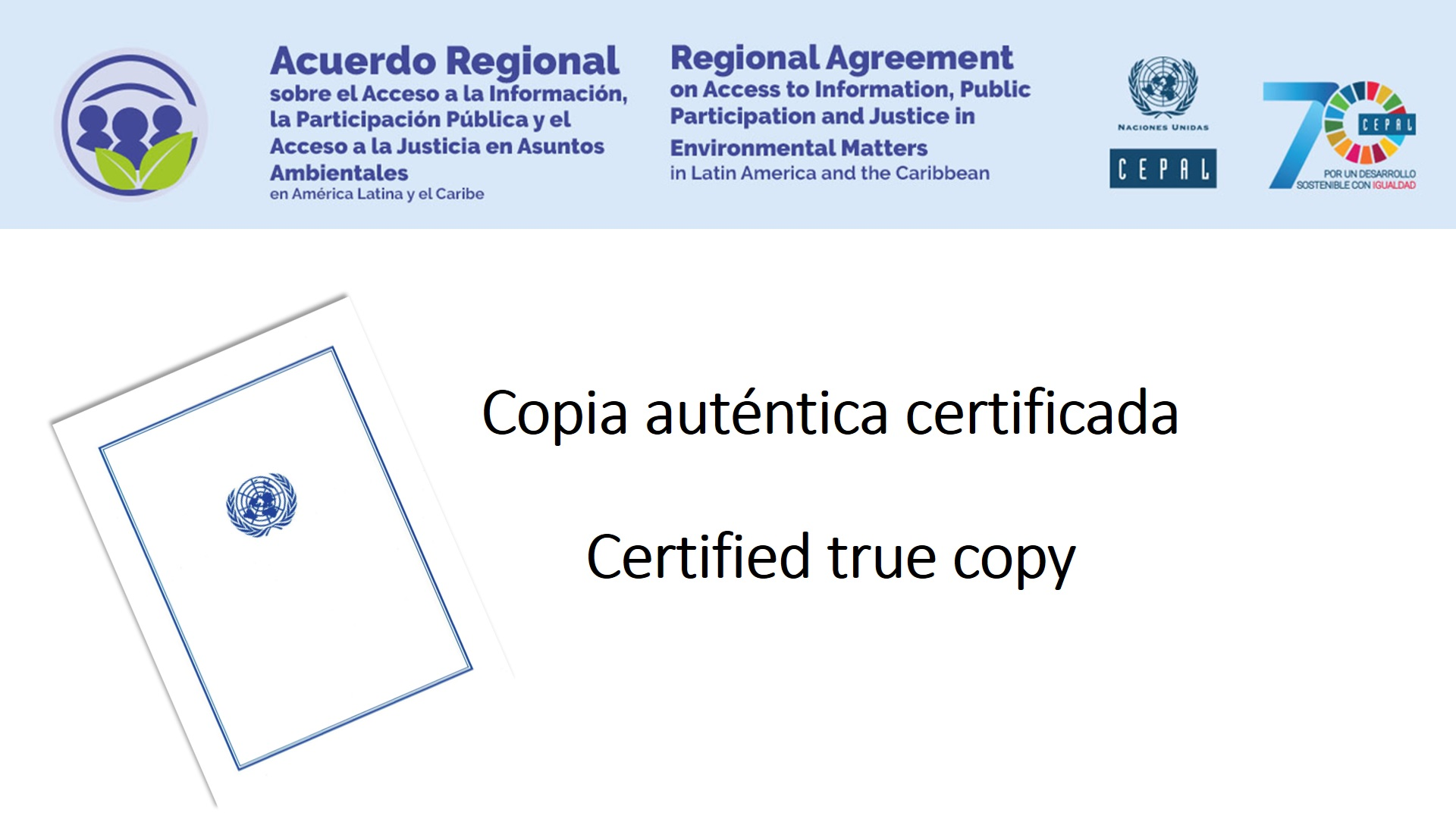 Banner authentic copy Regional Agreement on Principle 10