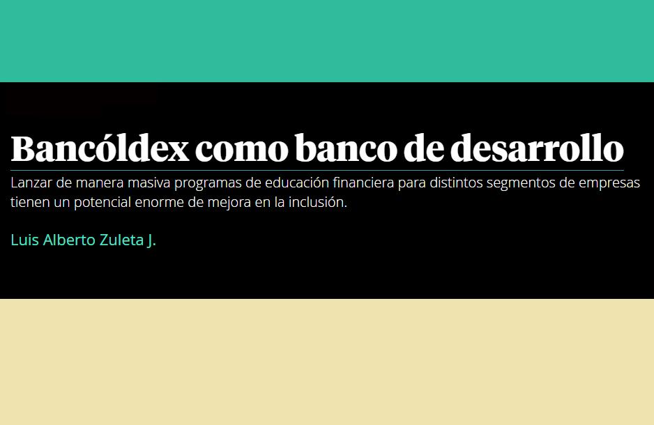 Bancóldex como banco de desarrollo