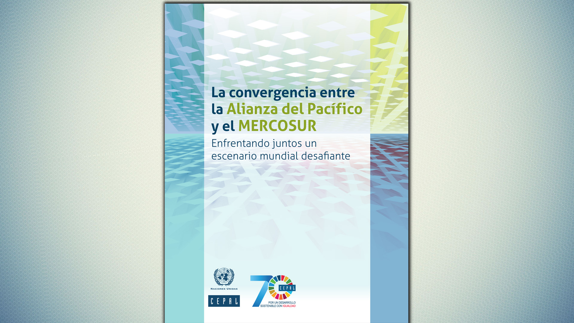 Portada documento convergencia Alianza Pacífico - Mercosur