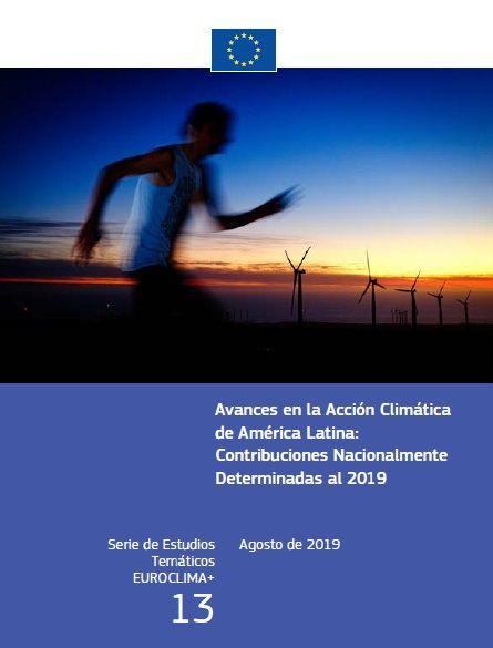 Avances en la Acción Climática de América Latina: Contribuciones Nacionalmente Determinadas al 2019