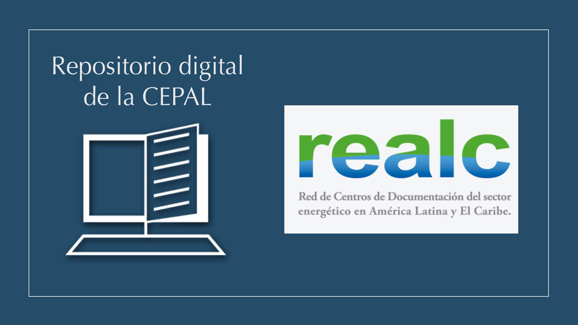 Repositorio CEPAL se integra a REALC/OLADE