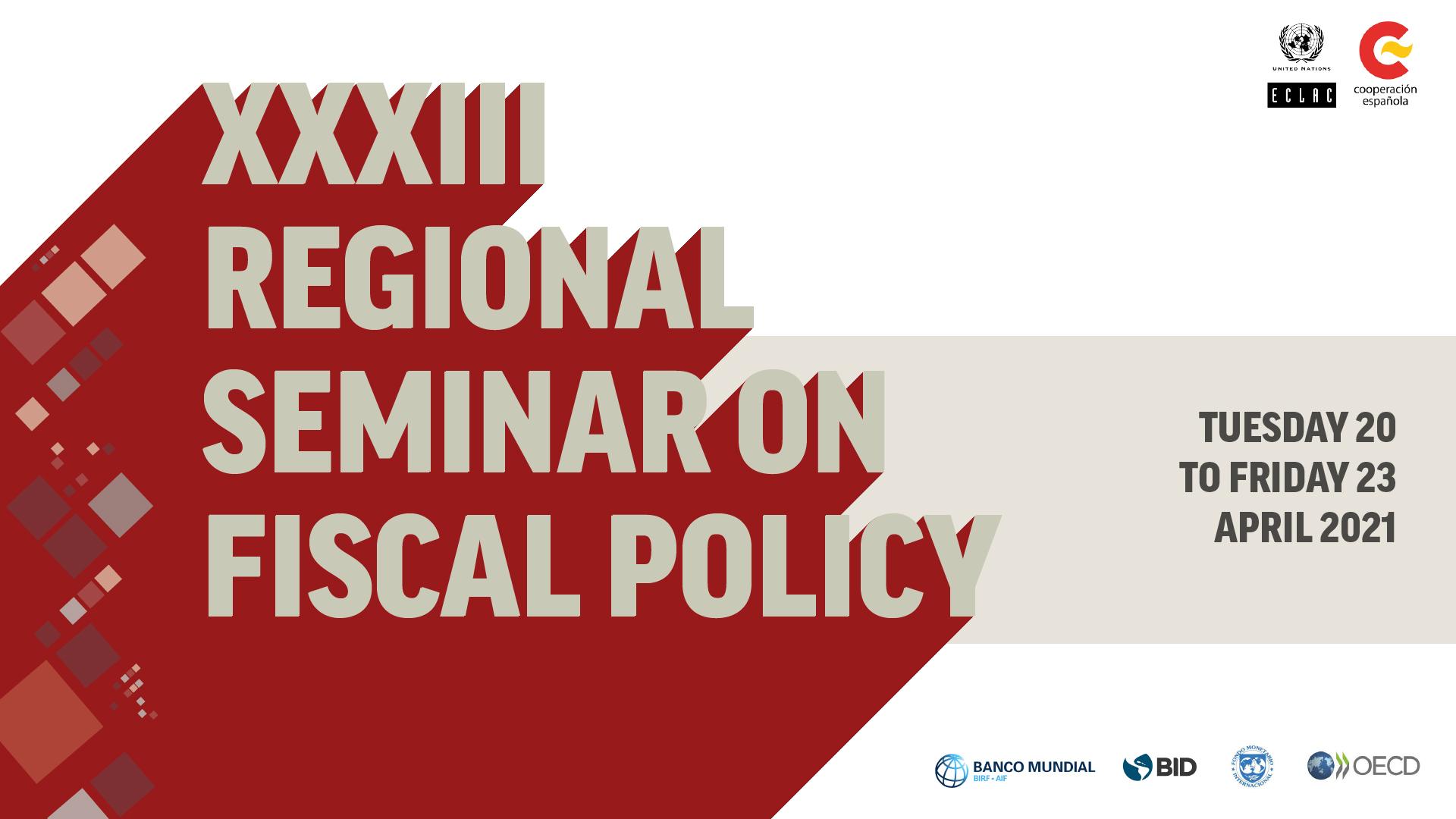 Banner XXXIII Regional Seminar of Fiscal Policy