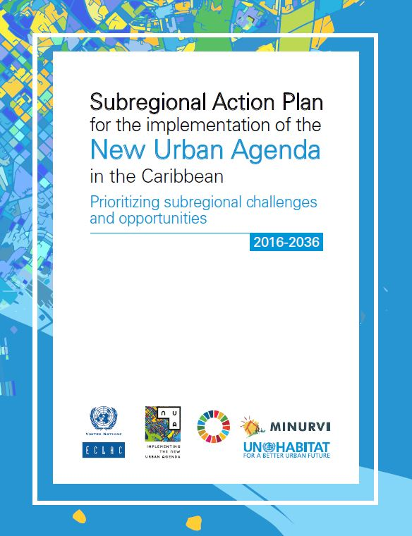 Cover page of the Subregional Action Plan for the implementation of the New Urban Agenda in the Caribbean.