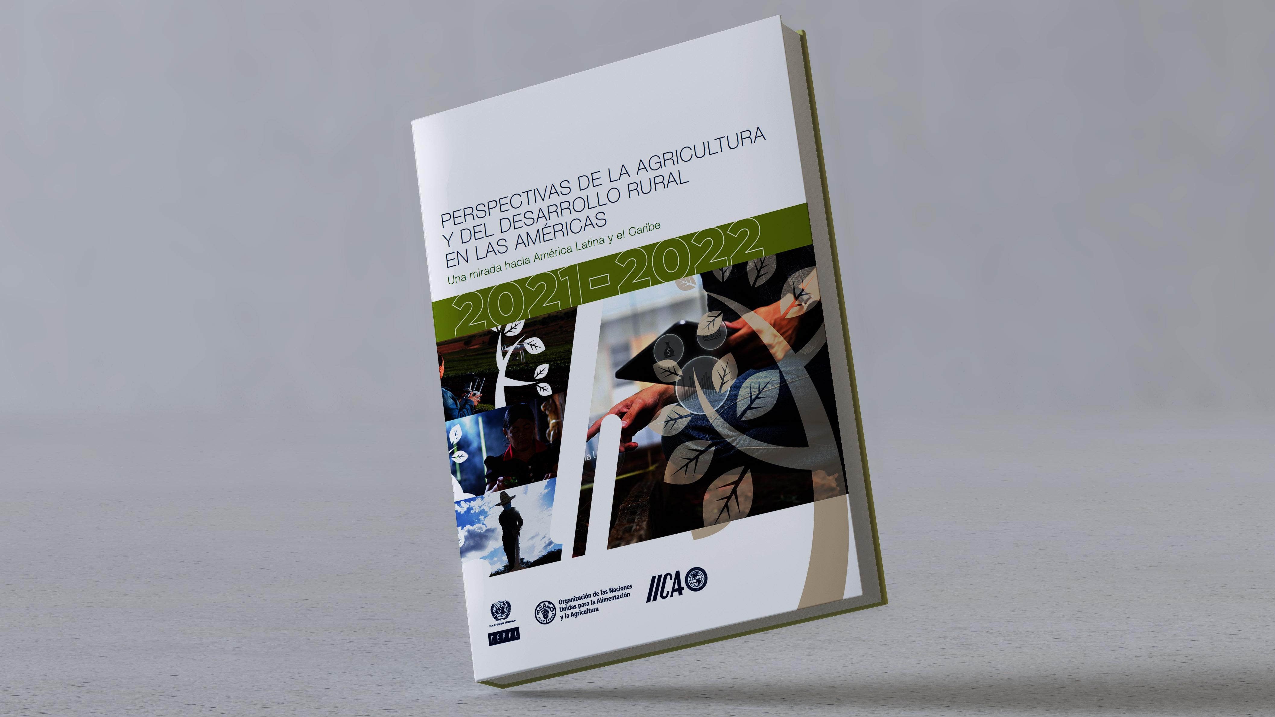 Portada Perspectivas de la Agricultura y del Desarrollo Rural en las Américas, una mirada hacia América Latina y el Caribe