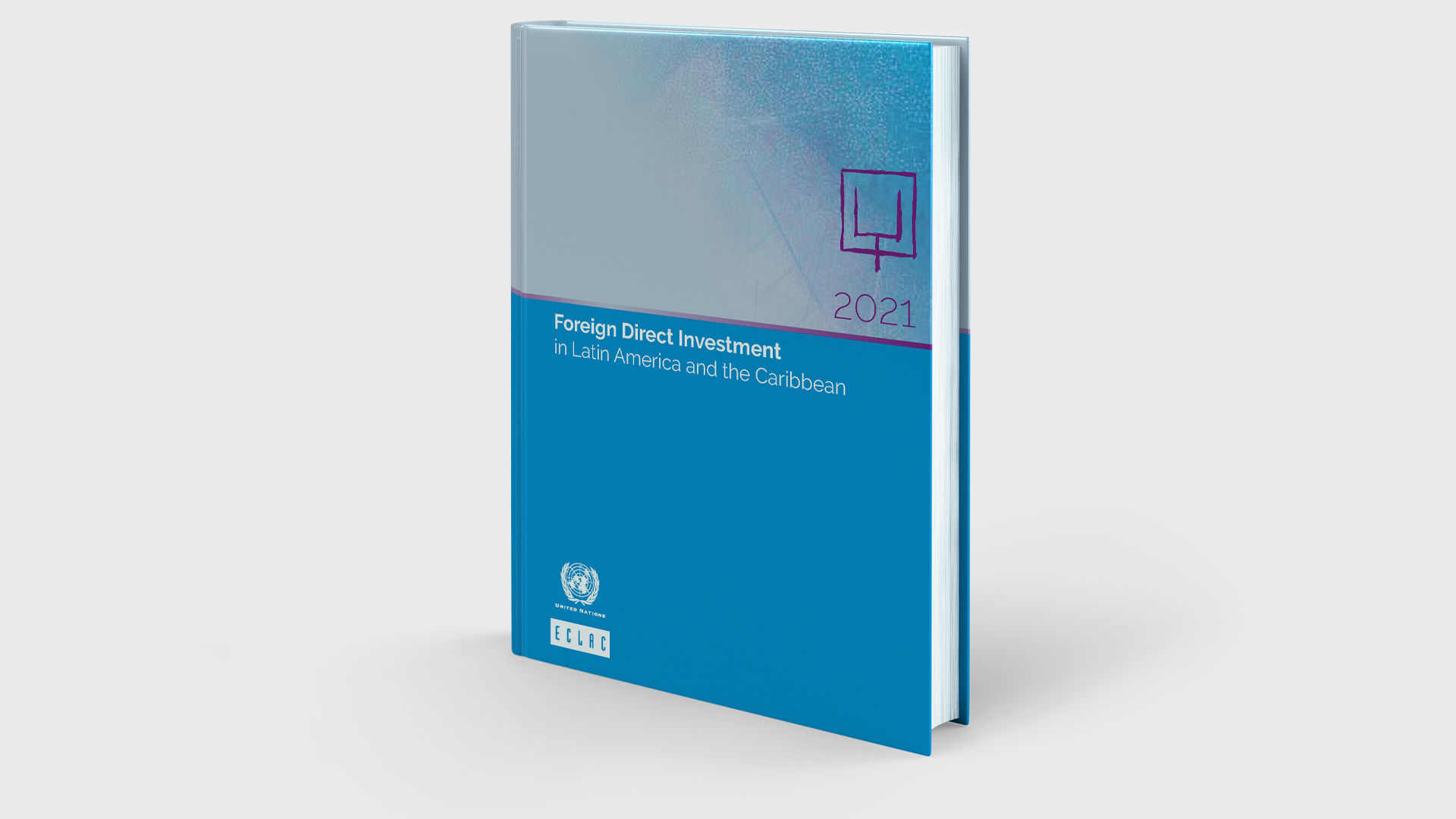 Cover Foreign Direct Investment in Latin America and the Caribbean 2021 report