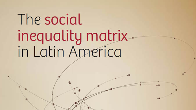Front cover of the document The social inequality matrix in Latin America.