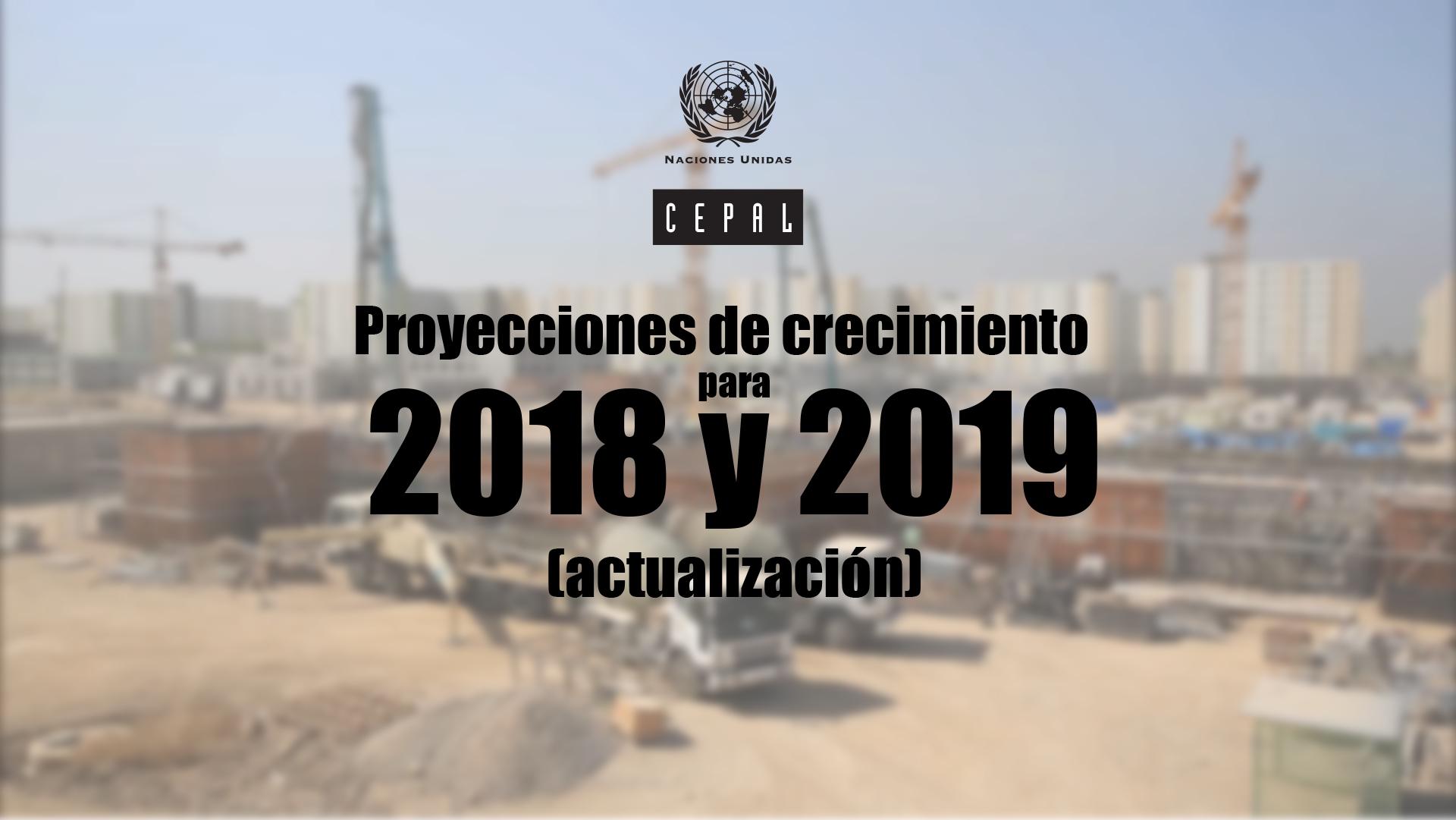 Actualización de proyecciones de crecimiento (octubre 2018)