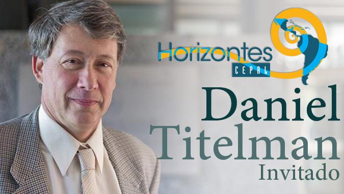 Daniel Titelman, Director de la División de Desarrollo Económico de la CEPAL.