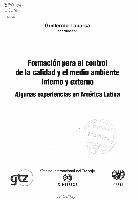 Formación para el control de calidad y el medio ambiente interno y externo: algunas experiencias en América Latina