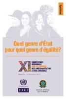 Quel genre d'État pour quel genre d'égalité?: XI Conferénce régionale sur les femmes de l'Amérique latine et les Caraibes: Brasilia, 13 al 16 juillet 2010. Synthese