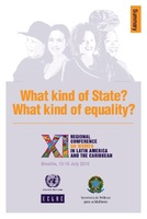 What kind of State? What kind of equality? XI Regional Conference on Women in Latin America and the Caribbean: Brasilia, 13-16 July 2010. Summary
