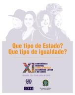 Que tipo de estado? que tipo de igualdade? XI Conferencia Regional sobre a Mulher da América Latina e do Caribe: Brasília, 13 a 16 de julho de 2010. Síntese