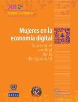 Mujeres en la economía digital: superar el umbral de la desigualdad