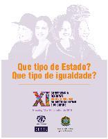 Que tipo de Estado? que tipo de igualdade?: Conferência Regional sobre a Mulher da América Latina e do Caribe: Brasilia, 13 al 16 de julio de 2010