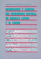 Inventarios y cuentas del patrimonio natural en América Latina y el Caribe