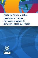 Carta de San José sobre los derechos de las personas mayores de América Latina y el Caribe