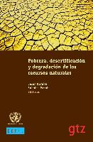 Pobreza, desertificación y degradación de los recursos naturales