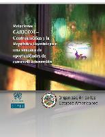 Relaciones CARICOM-Centroamérica y la República Dominicana: una ventana de oportunidades de comercio e inversión