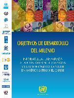 Objetivos de desarrollo del milenio. Informe 2006: una mirada a la igualdad entre los sexos y la autonomía de la mujer en América Latina y el Caribe