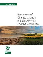 Economics of climate change in Latin America and the Caribbean: summary 2009