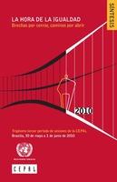 La hora de la igualdad: brechas por cerrar, caminos por abrir. Trigésimo Tercer Período de Sesiones de la CEPAL. Síntesis