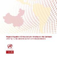 People's Republic of China and Latin America and the Caribbean: ushering in a new era in the economic and trade relationship