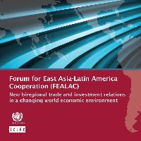 Forum for East Asia-Latin America Cooperation (FEALAC): new biregional trade and investment relations in a changing world economic environment$c