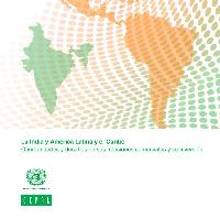 India and Latin America and the Caribbean: opportunities and challenges in trade and investment relations