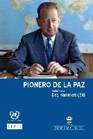 Pionero de la paz: Homenaje a Dag Hammarskjöld