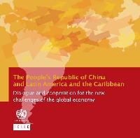 The People's Republic of China and Latin America and the Caribbean: dialogue and cooperation for the new challenges of the global economy