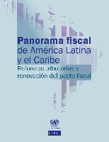 Panorama fiscal de América Latina y el Caribe 2013: reformas tributarias y renovación del pacto fiscal