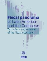 Fiscal Panorama of Latin America and the Caribbean 2013: tax reform and renewal of the fiscal covenant