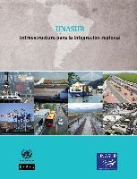 UNASUL: Infraestrutura para a integração regional