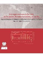 Las repercusiones de la crisis en los países de América Latina y el Caribe. Segunda Reunión de Ministros de Hacienda de América y el Caribe