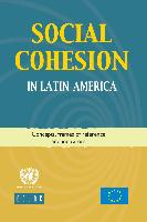 Social cohesion in Latin America: concepts, frames of reference and Indicators