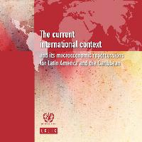 The current international context and its macroeconomic repercussions for Latin America and the Caribbean