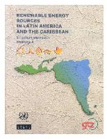 Renewable energy sources in Latin America and the Caribbean: situation and policy proposals