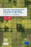Information and communication technologies for agricultural development in Latin America: trends, barriers and policies