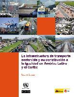 La infraestructura de transporte sostenible y su contribución a la igualdad en América Latina y el Caribe