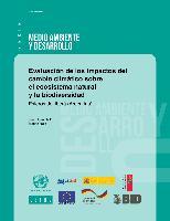 Evaluación de los impactos del cambio climático sobre el ecosistema natural y la biodiversidad: Esteros del Iberá (Argentina)