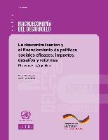 La descentralización y el financiamiento de políticas sociales eficaces: impactos, desafíos y reformas. El caso de la Argentina