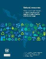Natural resources: status and trends towards a regional development agenda in Latin America and the Caribbean. Contribution of the Economic Commission for Latin America and the Caribbean to the Community of Latin American and Caribbean States