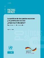 La política de los pactos sociales y la protección social: ¿Importa el discurso?: Experiencias internacionales