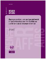 Surveys on time use and unpaid work in Latin America and the Caribbean: Experience to date and challenges for the future