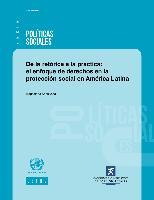 De la retórica a la práctica: el enfoque de derechos en la protección social en América Latina
