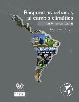 Respuestas urbanas al cambio climático en América Latina