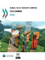 Evaluaciones del desempeño ambiental: Colombia 2014