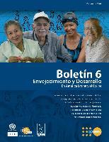 Boletín Envejecimiento y Desarrollo No. 6
