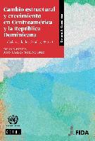 Cambio estructural y crecimiento en Centroamérica y la República Dominicana: Un balance de dos décadas, 1990-2011
